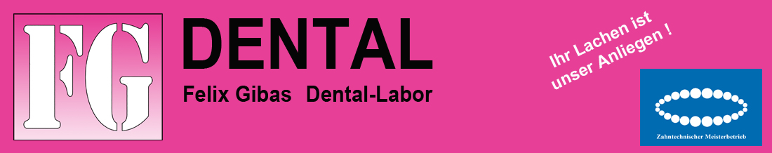 FG-Dental, Dentallabor, Felix Gibas
